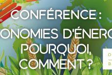 Conférence Economies d'énergie : Pourquoi, Comment ?